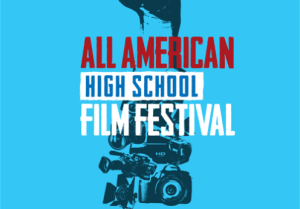 All American High School Film Festival Source: fanspired.com